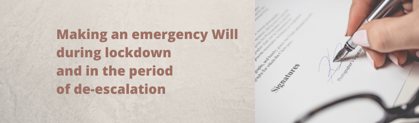 Making-an-emergency-Will-during-lockdown-and-in-the-period-of-de-escalation